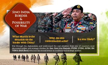 Sino India Border & Possibility Of War